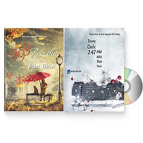 Combo 2 sách: 999 bức thư viết cho bản thân + Trung Quốc 247: Mái nhà thân thuộc (Song ngữ Trung Việt có phiên âm) (Có Audio nghe) + DVD quà tặng