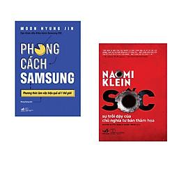 Combo 2 cuốn sách: Phong cách Samsung + Sốc sự trỗi dậy của chủ n ghĩa tư bản thảm họa