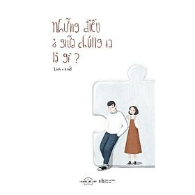 Sách - Những điều ở giữa chúng ta là gì (tặng kèm bookmark)