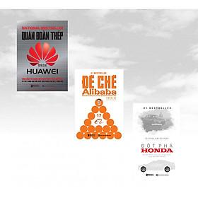 Combo 3 cuốn sách: Bí mật đằng sau ánh hào quang của 3 Đế chế hùng mạnh ( Đột phá Honda – Bí Mật Thành Công Của Công Ty Xe Sáng Tạo Nhất Thế Giới + Đế chế Alibaba: Bí mật quản trị nhân lực để tạo ra một đội quân bách chiến bách thắng + Quân Đoàn Thép Huawei )