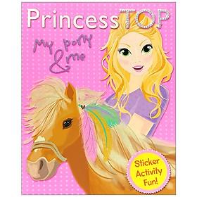 Princess Top Activity Book 1: My Pony & Me