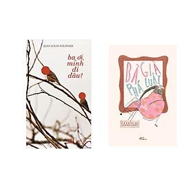 Combo 2 cuốn sách: Bà già phá luật + Ba ơi, mình đi đâu?