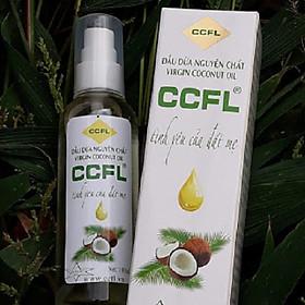 Dầu dừa ccfl 100% thiên nhiên , không chất bảo quản  , chai 100 ml ,