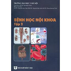Bệnh Học Nội Khoa - Tập 2 (Tái bản năm 2020)
