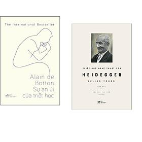 Combo 2 cuốn sách: Sự an ủi của triết học  + Triết học nghệ thuật của Heideger