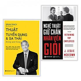 Combo sách quản trị nhân lực hay : Thuật tuyển dụng và sa thải + Nghệ thuật giữ chân nhân viên giỏi - Tặng kèm bookmark thiết kế
