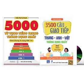 Sách- Combo 2 sách 5000 từ vựng tiếng Trung thông dụng nhất theo khung HSK từ HSK1 đến HSK6+ 3500 Câu Giao Tiếp Anh – Trung - Việt hay nhất + DVD tài liệu