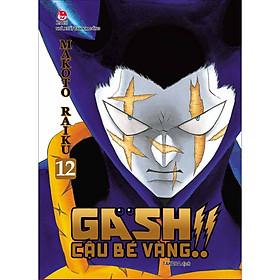 Gash - Cậu Bé Vàng!! - Tập 12