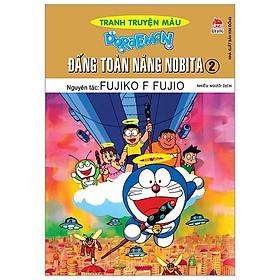 Doraemon Tranh Truyện Màu - Đấng Toàn Năng Nobita - Tập 2