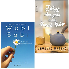 Combo 2 Cuốn Sách Hay: Wabi Sabi - Thương Những Điều Không Hoàn Hảo + Sống Đơn Giản Cho Mình Thanh Thản
