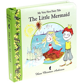 My Very First Fairy Tale The Little Mermaid