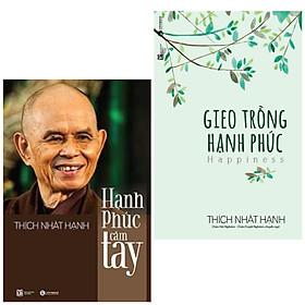 Combo 2 cuốn sách : Gieo Trồng Hạnh Phúc (Tái Bản) + Hạnh Phúc Cầm Tay (Tái Bản) (Bộ Sách Tuyệt Vời Để Xậy Dựng Một Cuộc Sống Hạnh Phúc Đích Thực / Tặng kèm Bookmark Happy Life)