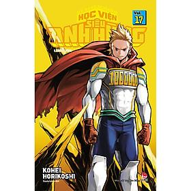 My Hero Academia - Học Viện Siêu Anh Hùng Tập 17: Lemillion (Tái Bản 2020)