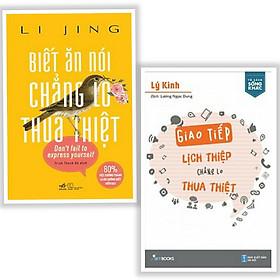 Combo Sách Kỹ Năng Sống - Kỹ Năng Giao Tiếp Hoàn Hảo: Biết Ăn Nói Chẳng Lo Thua Thiệt + Giao Tiếp Lịch Thiệp Chẳng Lo Thua Thiệt (Tặng Kèm Bookmark Thiết Kế)