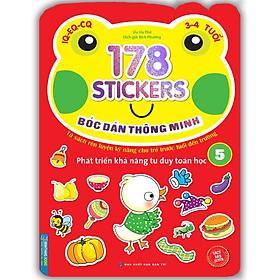 Bóc Dán Hình Thông Minh Phát Triển Khả Năng Tư Duy Toán Học IQ EQ CQ (3-4 Tuổi) - 178 Sticker (Quyển 5)