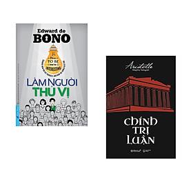 Combo 2 cuốn sách: Làm Người Thú Vị + Chính trị luận