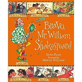 Bravo, Mr. William Shakespeare
