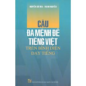 Câu Đa Mệnh Đề Tiếng Việt Trên Bình Diện Dạy Tiếng