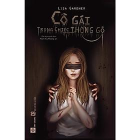 Download sách Một tác phẩm trinh thám đầy kịch tính: Cô gái trong chiếc thùng gỗ
