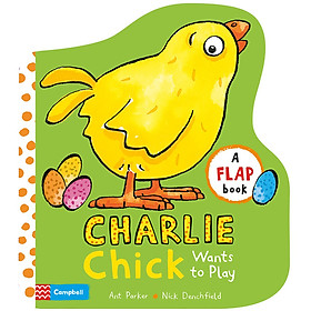 Charlie Chick Wants To Play