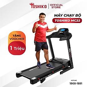 Máy chạy Toshiko MC22, giúp tăng cơ, giảm mỡ, rèn luyện sức khỏe, bảo hành 3 năm tại nhà