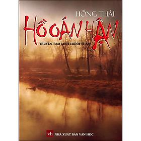 Hồ Oán Hận (Truyện Tâm Linh Trinh Thám)