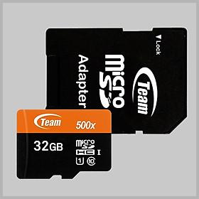 Thẻ Nhớ 32GB Micro SDHC Team  500x Class 10 U1-80MB/s (Đen Cam)  kèm adapter - Hàng Chính Hãng