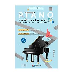 Piano Cho Thiếu Nhi - Tuyển Tập 220 Tiểu Phẩm Nổi Tiếng - Phần 4