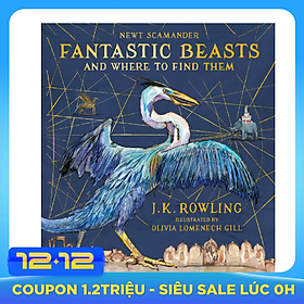 Harry Potter: Fantastic Beasts And Where To Find Them (Hardback) Illustrated Edition (English Book)