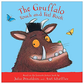 The Gruffalo Touch And Feel Book (My First Gruffalo)