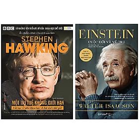 Combo Sách - Stephen Hawking: Một Trí Tuệ Không Giới Hạn + Einstein: Cuộc Đời Và Vũ Trụ