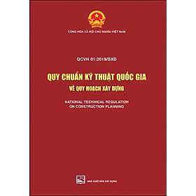 Quy Chuẩn Kỹ Thuật Quốc Gia Về Quy Hoạch Xây Dựng - QCVN 01: 2019/BXD