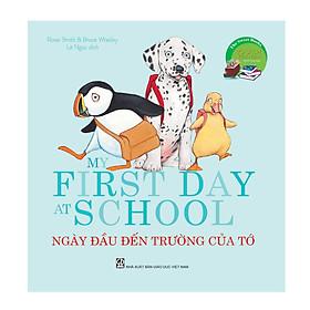 The Sweet Books - Bộ sách ngọt ngào - My first today at school - Ngày đầu tiên đến trường