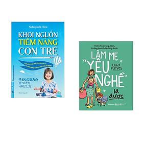 """Combo 2 cuốn sách: Khơi Nguồn Tiềm Năng Con Trẻ + Làm Mẹ """"Yêu Nghề"""" Là Được"""