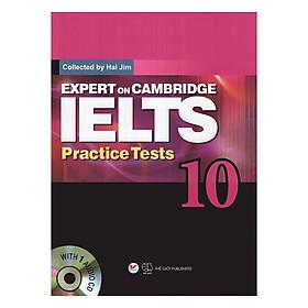 Expert On Cambridge IELTS Practice Tests 10 (Kèm CD)