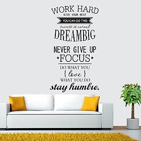 Decal dán tường chữ truyền động lực WORK HARD - DREAMS BIG