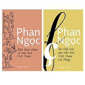 Combo Sách Của Phan Ngọc : Một Thức Nhận Về Văn Hóa Việt Nam + Sự Tiếp Xúc Của Văn Hóa Việt Nam Với Pháp