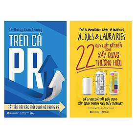 Combo Trên Cả PR-Tất Tần Tật Các Mối Quan Hệ Trong PR + 22 Quy Luật Bất Biến Trong Xây Dựng Thương Hiệu