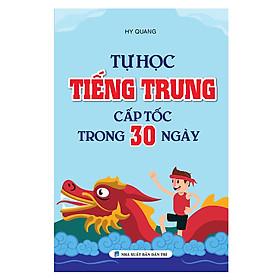 Tự Học Tiếng Trung Cấp Tốc Trong 30 Ngày