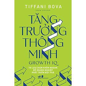 Tăng Trưởng Thông Minh -  Growth IQ