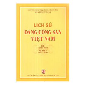 Lịch Sử Đảng Cộng Sản Việt Nam Tập I (1930-1954) _ Quyển 2 (1945-1954)