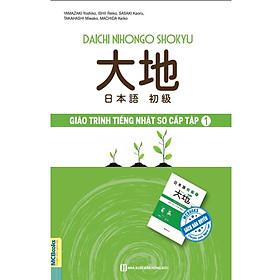 Giáo Trình Tiếng Nhật Daichi Sơ Cấp 1 ( tặng kèm bút tạo hình ngộ nghĩnh )