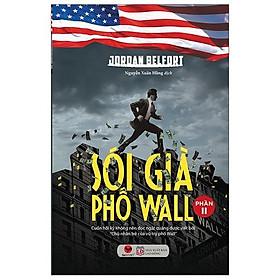 Sách - Sói già phố Wall phần II