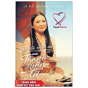 Thay Lời Muốn Nói - Thanh Xuân Tôi