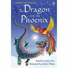 Usborne First Reading Level Two: The Dragon and the Phoenix