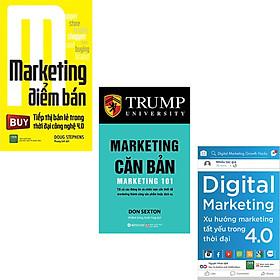 Combo 3 Cuốn sách : Marketing Điểm Bán + Marketing Căn Bản + Digital Marketing - Xu Hướng Marketing Tất Yếu Trong Thời Đại 4.0