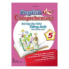 English Comprehension - Bài Tập Đọc Hiểu Tiếng Anh Dành Cho Học Sinh Lớp 5