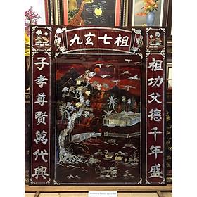 Tranh sơn mài khảm trai thờ cúng , Cửu Huyền Thất Tổ ( Chữ Nho 140x120cm )