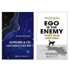 Combo Sách : SamSung & Tôi - Lựa Chọn & Thay Đổi + Vượt Qua Bản Ngã - Chiến Thắng Kẻ Thù Lớn Nhất Của Bạn
