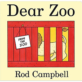 Dear Zoo - Thân gửi sở thú (A new edition of Rod Campbell's classic lift-the-flap board book)